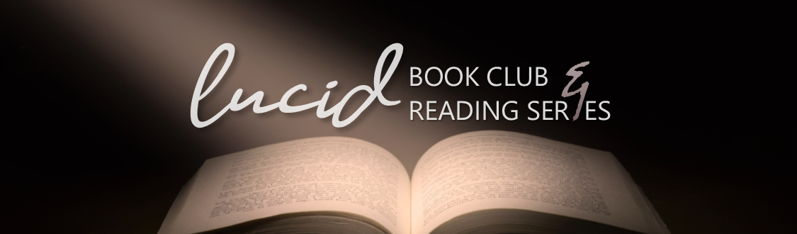 The Lucid Book Club and Reading Series